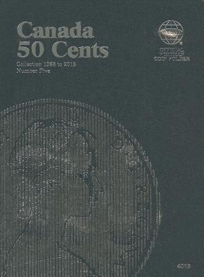 Canadian Fifty Cent Folder By Whitman Publishing (COR)